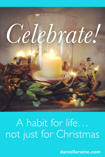 Celebrate success habit for life