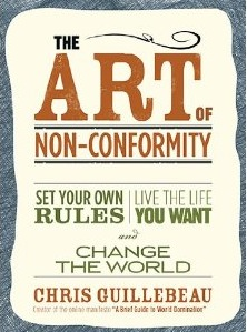 The Art of Non-Conformity by Chris Guillebeau book review