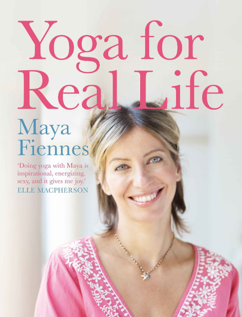 yoga for real life maya fiennes book cover