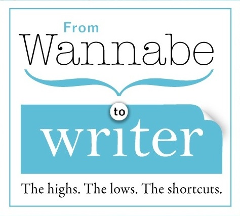 From Wannabe to Writer