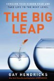 The Big Leap by Gay Hendricks