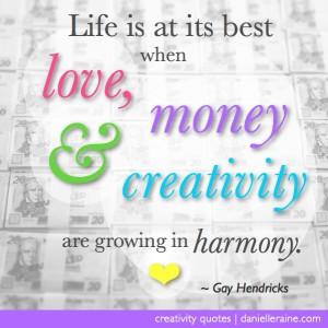 love money creativity quotes