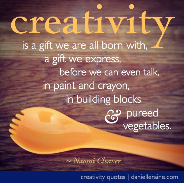 Creativity begins at home