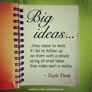 Twyla Tharp creativity quote