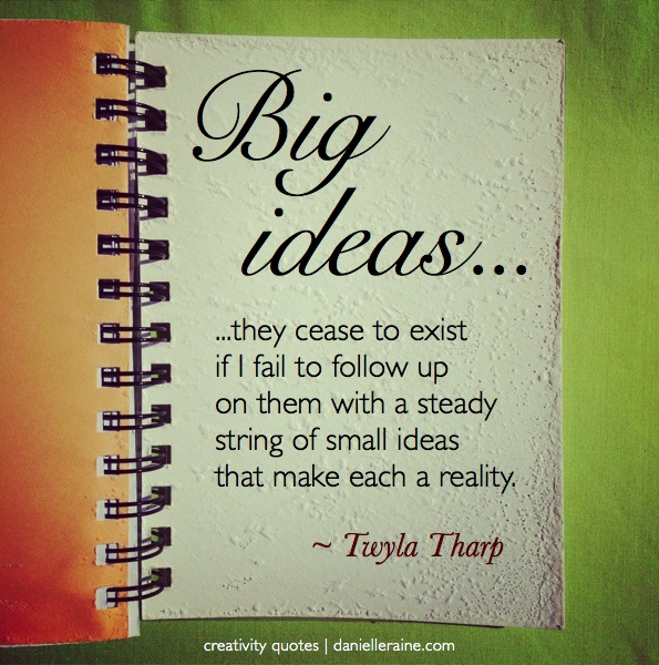 Twyla Tharp creativity quote