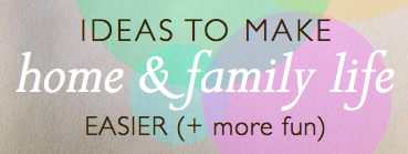 home family life easier