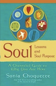 soul lessons soul purpose by sonia choquette