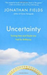 Jonathan Fields Uncertainty book