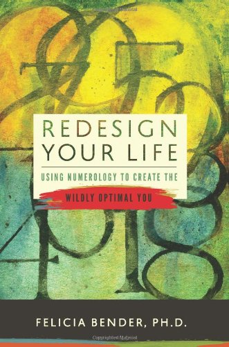 Redesign your life numerology book felicia bender