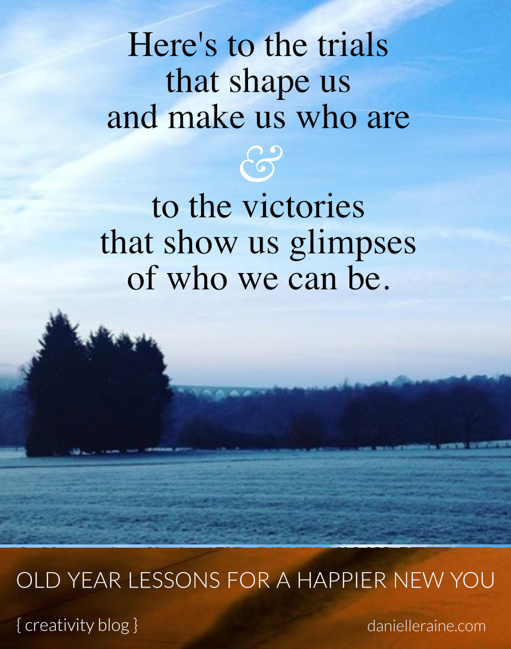 heres to the trials that shape us