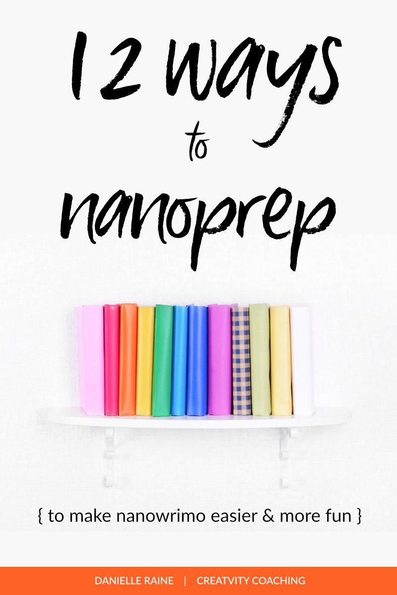 12 ways to nanoprep make nanowrimo easier
