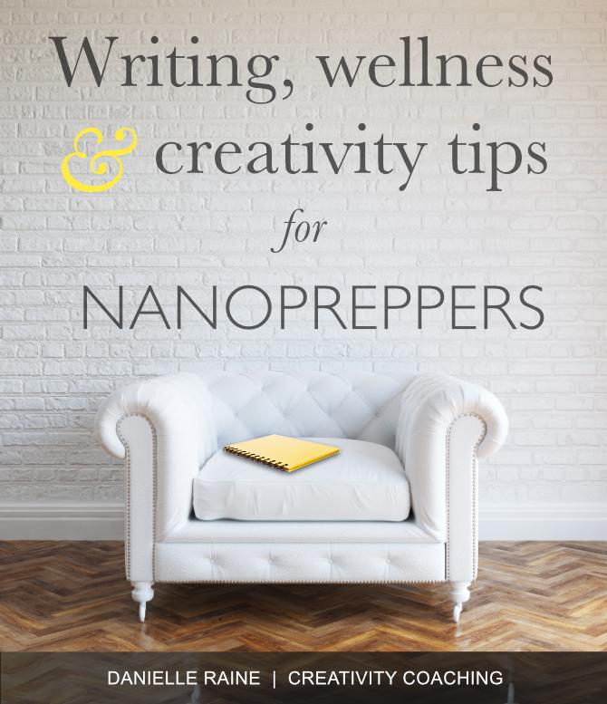 nanowrimo prep 2019 wellness creativity tips danielle raine