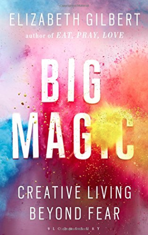 Big Magic Elizabeth Gilbert