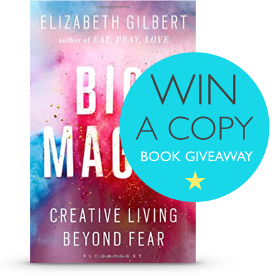 Liz Gilbert Big Magic giveaway crop