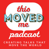 this moved me podcast