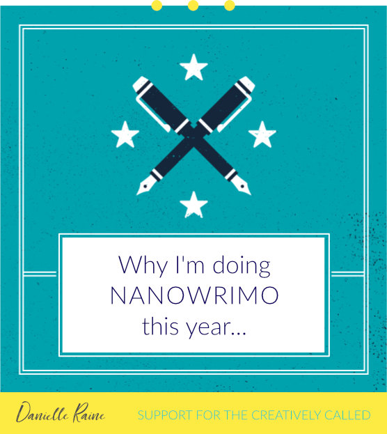 Why I'm doing NaNoWriMo this year…
