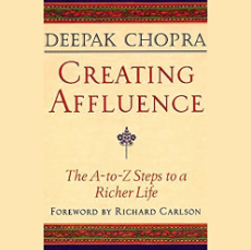 Creating Affluence Deepak Chopra audiobook audible