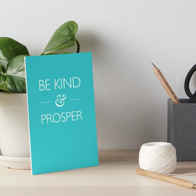 be kind & prosper teal artboard