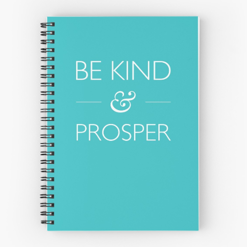 be kind & prosper teal notebook