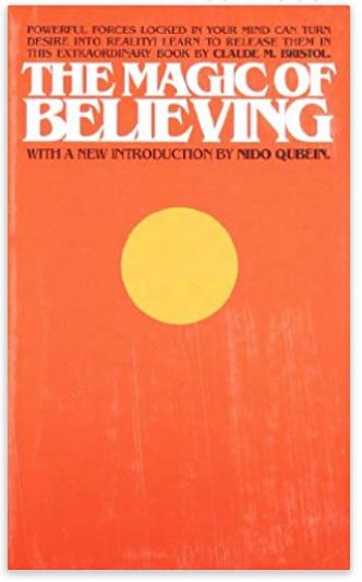 the magic of believing claude m bristol