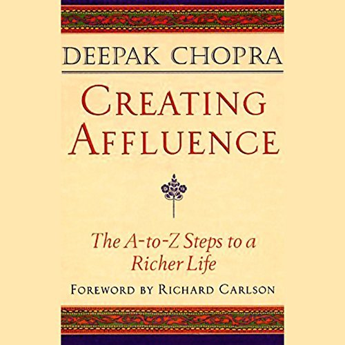 deepak chopra creating affluence A to Z audiobook