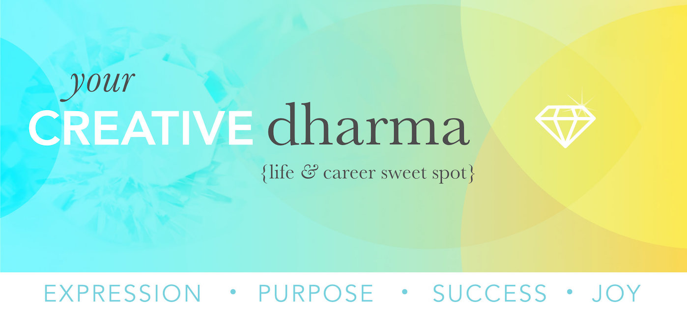 your creative dharma expression purpose success joy