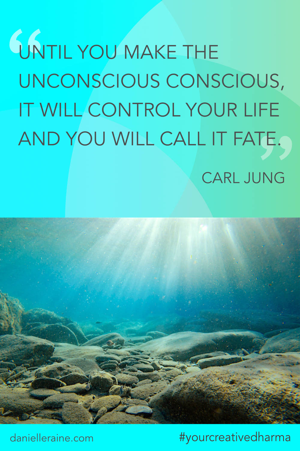 Your Creative Dharma quote carl jung unconscious