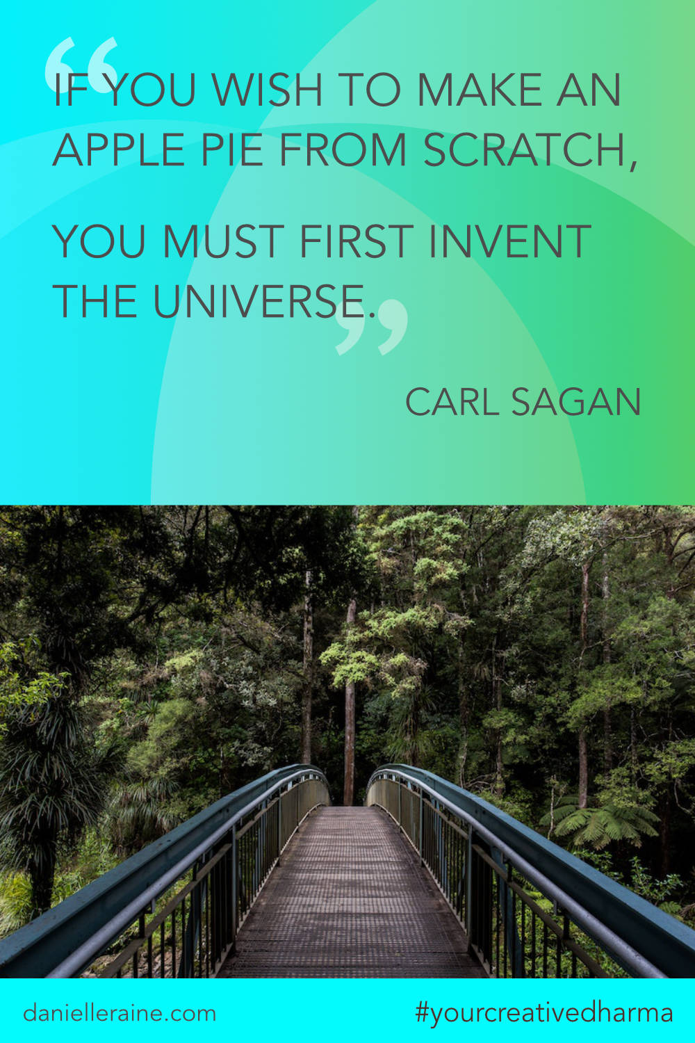 Your Creative Dharma quote carl sagan apple pie quote