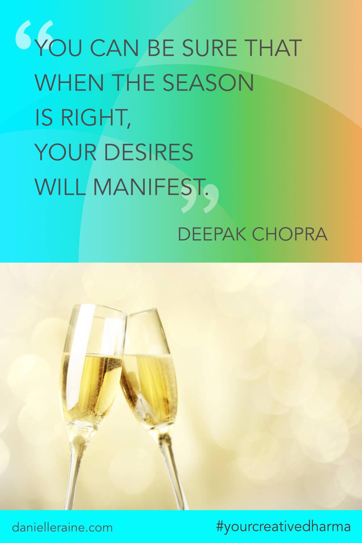 Your Creative Dharma quote deepak chopra manifest