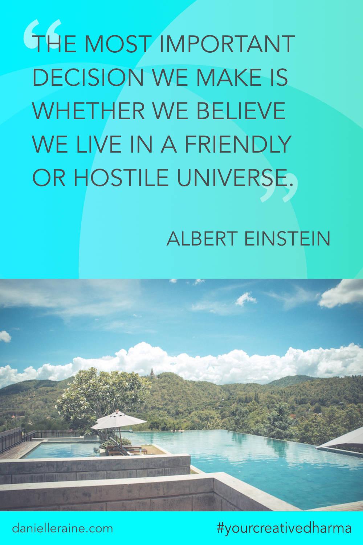 Your Creative Dharma quote einstein friendly universe
