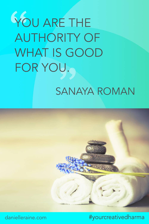 Your Creative Dharma quote sanaya roman selfcare wellness