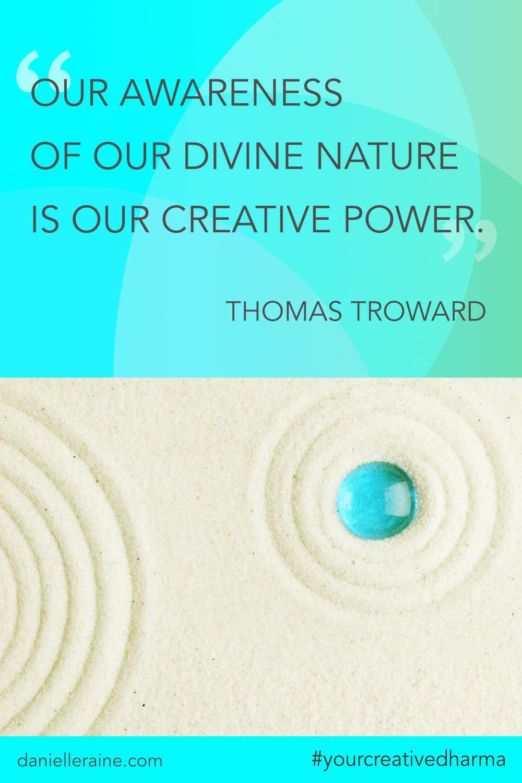 Your Creative Dharma quote thomas troward