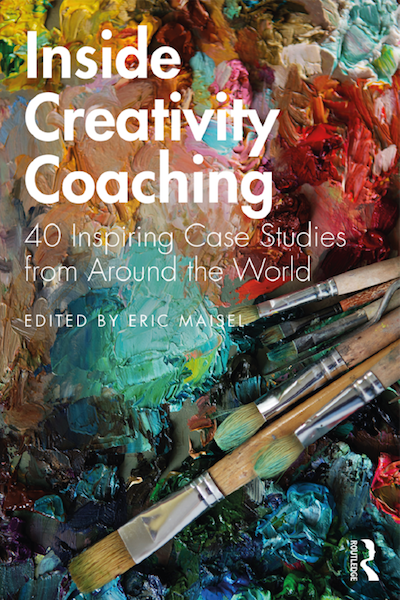 Inside Creativity Coaching Eric Maisel