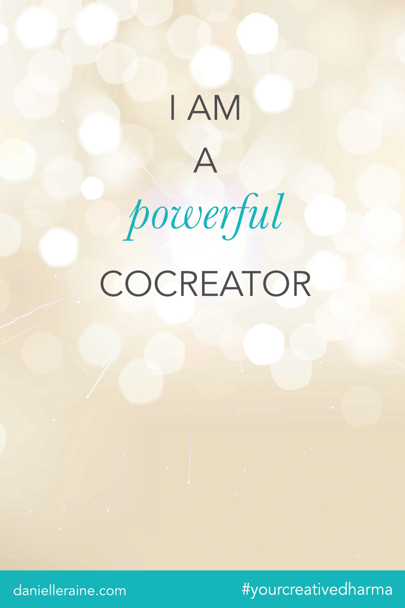 i am a powerful cocreator affirmation from your creative dharma
