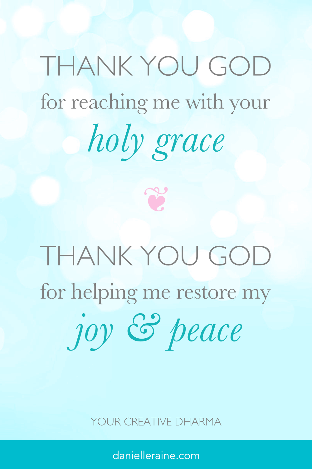 Gratitude prayer for grace joy peace - from your creative dharma
