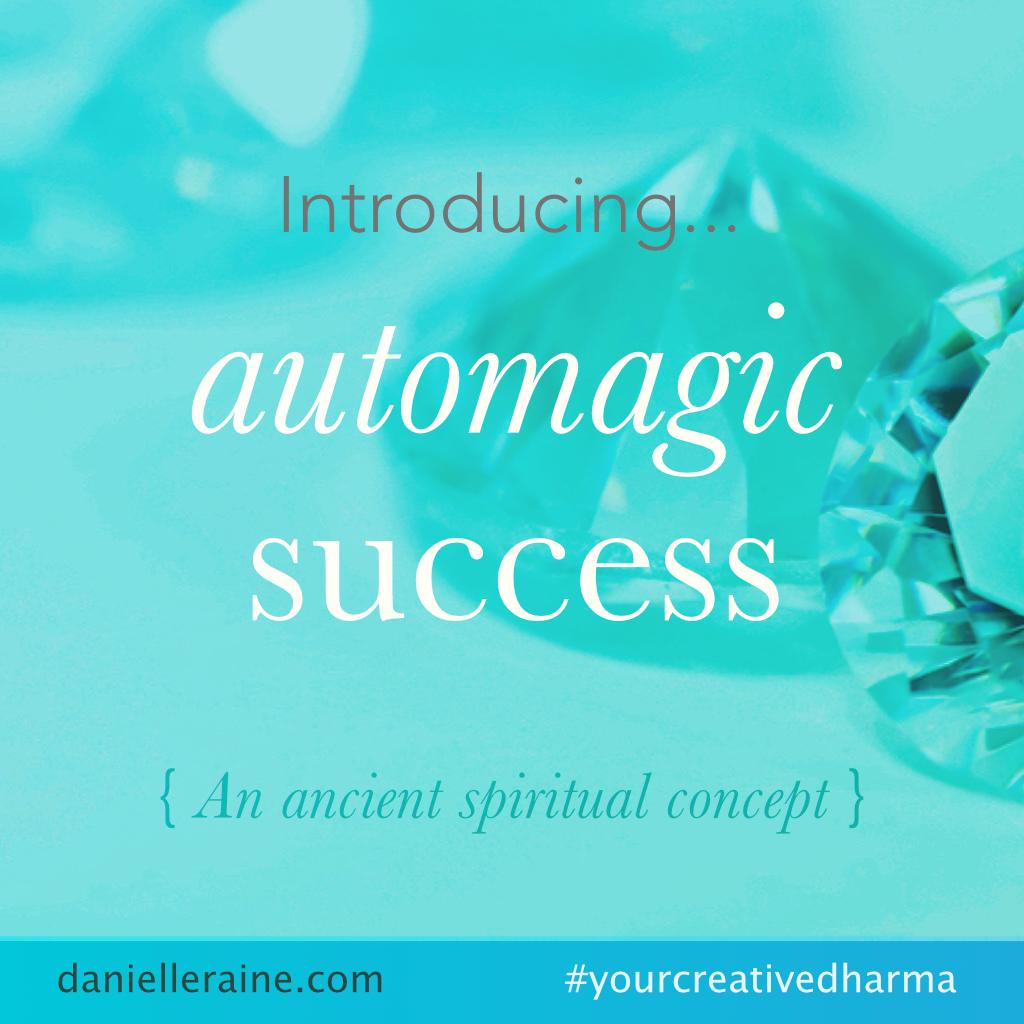 automagic success ancient spiritual idea pin danielle raine creativity coaching
