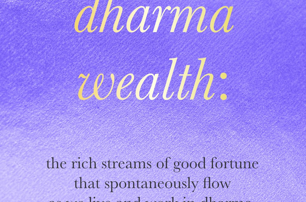 What is dharma wealth?