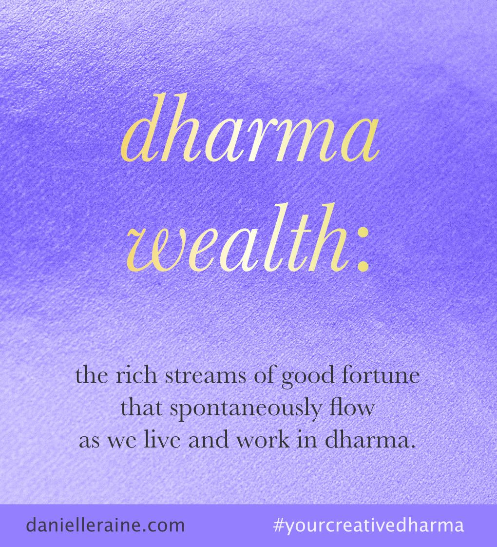 dharma wealth definition danielle raine creativity coaching