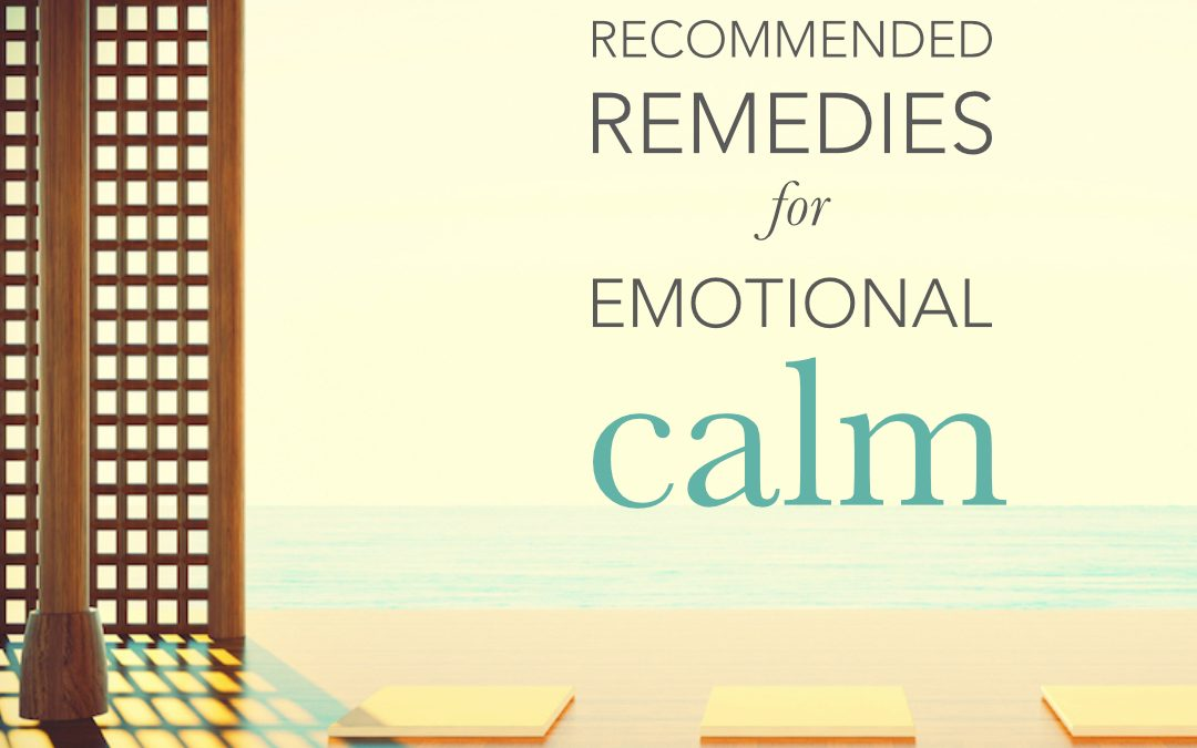 Remedies for emotional calm
