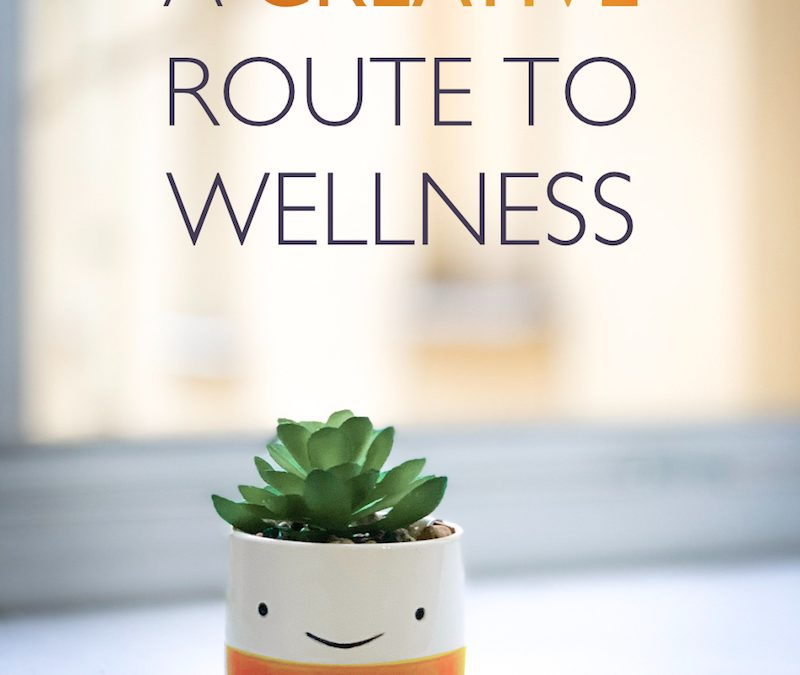 A creative route to wellness