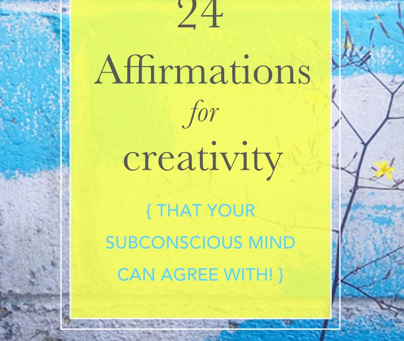 Affirmations for creativity