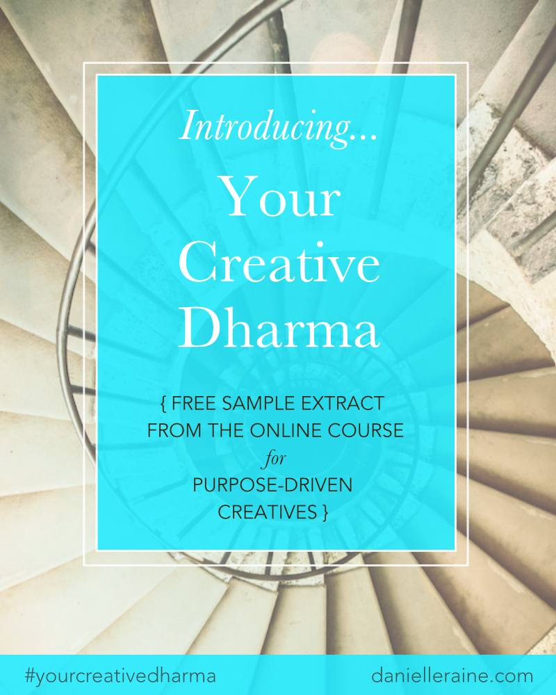 Introduction to Your Creative Dharma online course danielle raine