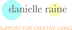 Danielle Raine | Creativity Coaching