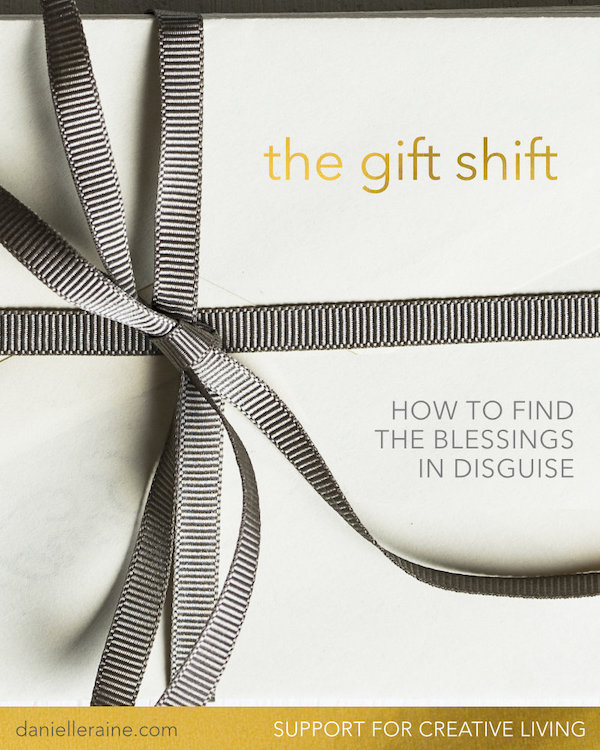 the gift shift how to find the blessings in disguise creativity coaching blog