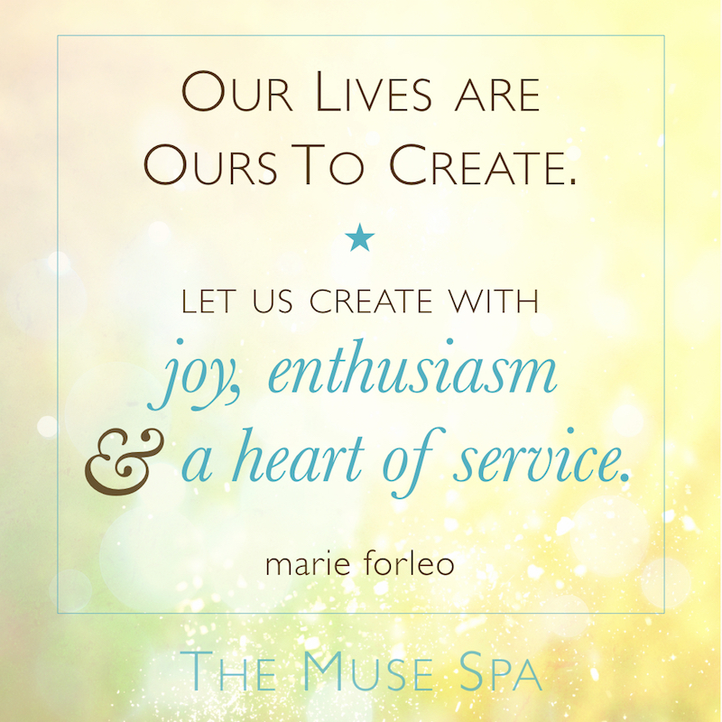 marie forleo joy heart service intentional living quote