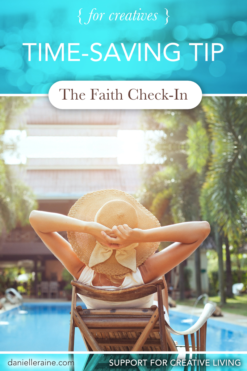 time saving tip creatives faith check in